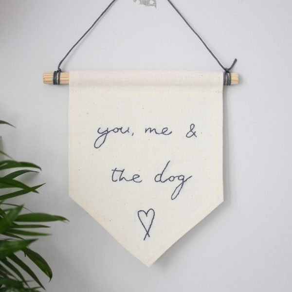 you me and the dog banner