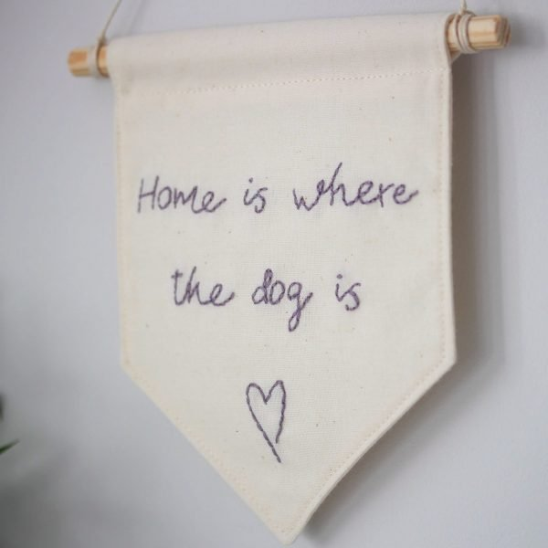 home is where the dog is banner